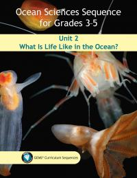 Ocean Sciences Sequence for Grades 3-5 Unit 2 curriculum cover
